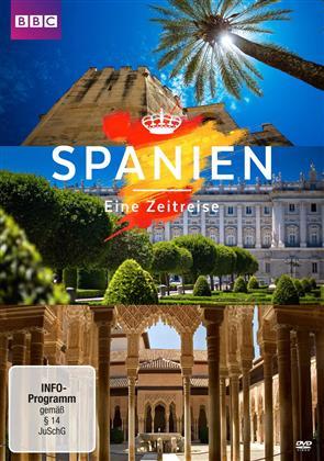 Spanien - Eine Zeitreise (BBC)