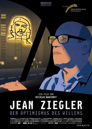 Jean Ziegler - Der Optimismus des Willens (2016)