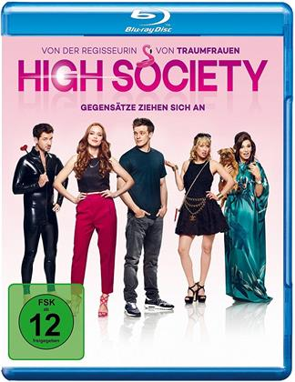 High Society - Gegensätze ziehen sich an (2017)
