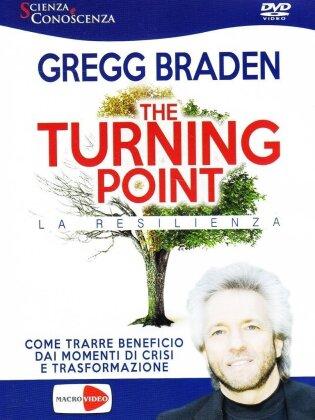 Gregg Braden - The Turning Point