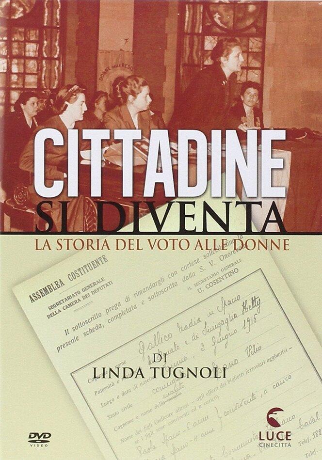 Cittadine si diventa - La storia del voto alle donne (s/w)