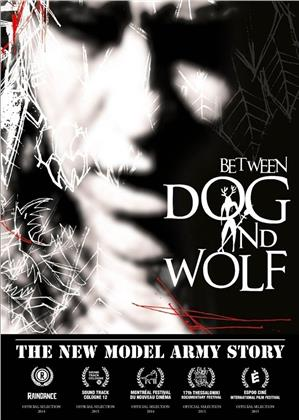 New Model Army - Between Dog and Wolf - The New Model Army Story