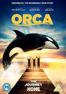 Orca - The Journey Home (2007)