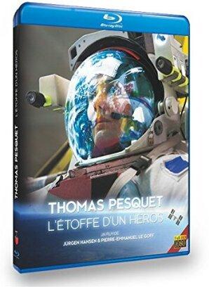 Thomas Pesquet - L'étoffe d'un héros (2016)