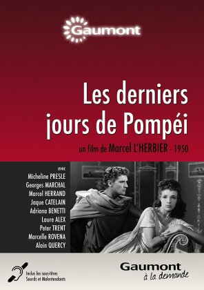 Les derniers jours de Pompéi (1950) (Collection Gaumont à la demande, s/w)