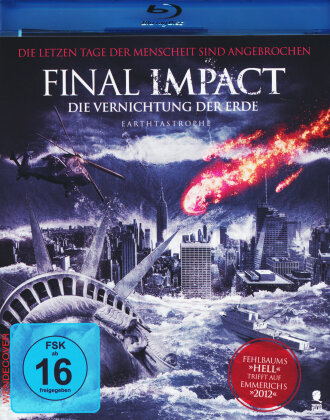 Final Impact - Die Vernichtung der Erde (2016)