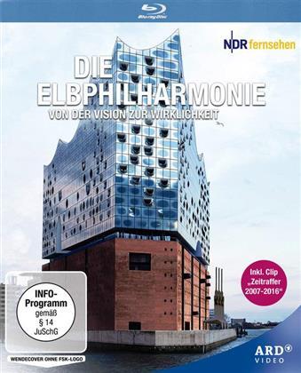 Die Elbphilharmonie - Von der Vision zur Wirklichkeit (2016)