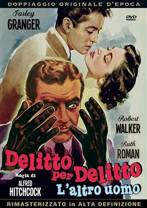 Delitto per delitto - L'altro uomo (1951) (s/w, Remastered)