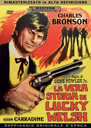 La vera storia di Lucky Welsh (1958) (Western Classic Collection, s/w, Remastered)