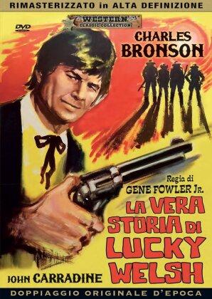 La vera storia di Lucky Welsh (1958) (Western Classic Collection, n/b, Versione Rimasterizzata)
