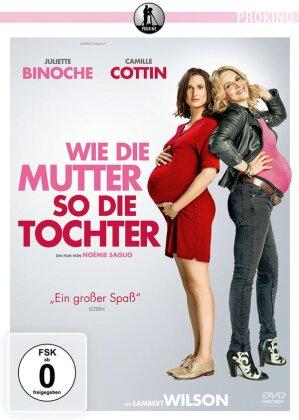 Wie die Mutter, so die Tochter (2017)