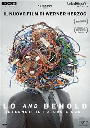 Lo and Behold - Internet: il futuro è oggi (2016)