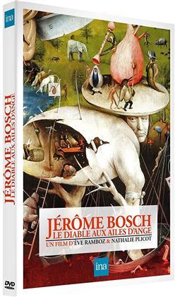 Jérôme Bosch - Le diable aux ailes d'ange (2016)