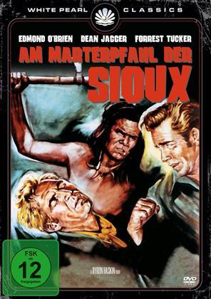 Am Marterpfahl der Sioux (1951) (White Pearl Classics)