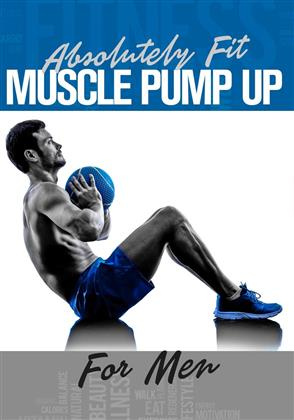 Absolut Fit - Muscle Pump Up