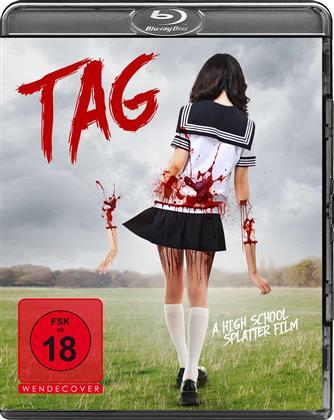 Tag - A High School Splatter Film (2015)