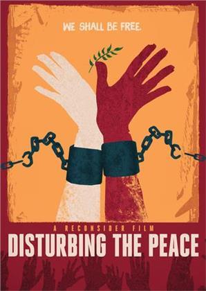Disturbing The Peace (2016)