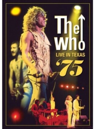 The Who - Live in Texas 75
