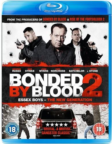 Bonded by Blood 2 - The New Generation (2017)