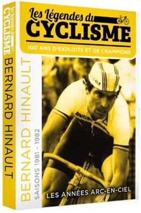 La Légendes du cyclisme - Vol. 1 - Bernard Hinault - Les années Arc-En-Ciel - Saisons 1981 & 1982 (s/w)