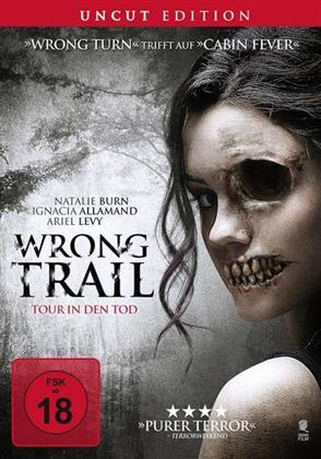 Wrong Trail - Tour in den Tod (2016) (Uncut)