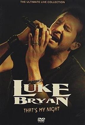 Luke Bryan - That's My Night