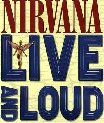 Nirvana - Live and Loud (Inofficial)