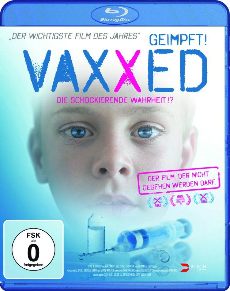 Vaxxed - Geimpft! - Die schockierende Wahrheit!? (2016)