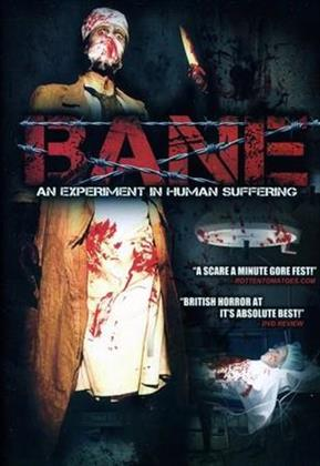 Bane - An Experiment In Human Suffering (2008)