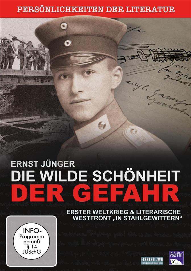Ernst Jünger - Die wilde Schönheit der Gefahr (2016)