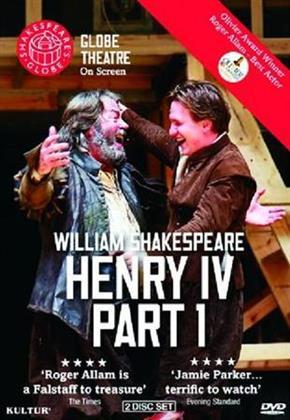Globe Theatre - William Shakespeare: Henry IV - Part 1