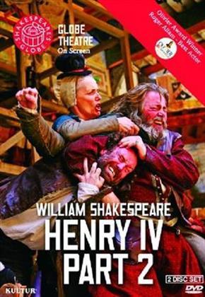 Globe Theatre - William Shakespeare: Henry IV - Part 2