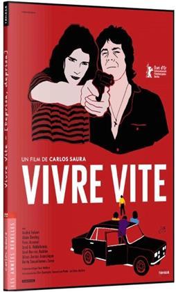 Vivre vite (1981) (Les Années Rebelles, Digibook)