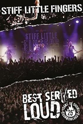 Stiff Little Fingers - Best Served Loud - Live at Barrowland