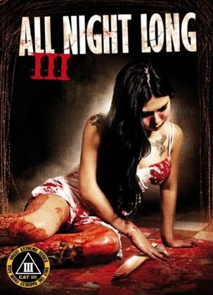 All Night Long III (1996) (Kleine Hartbox, CAT III - Uncut Extreme Series, Limited Edition, Uncut)