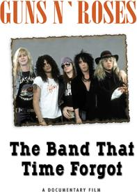 Guns N' Roses - The Band That Time Forgot (Inofficial)