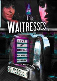 Waitresses - Live At Hurrah