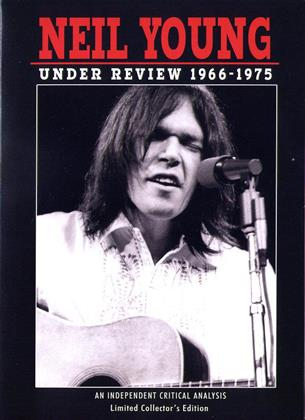 Neil Young - Under Review 1966-1975 (Inofficial)