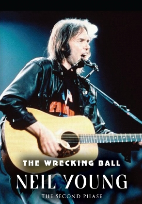 Neil Young - The Wrecking Ball (Inofficial)