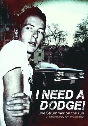 Joe Strummer - I Need A Dodge! - Joe Strummer On The Run