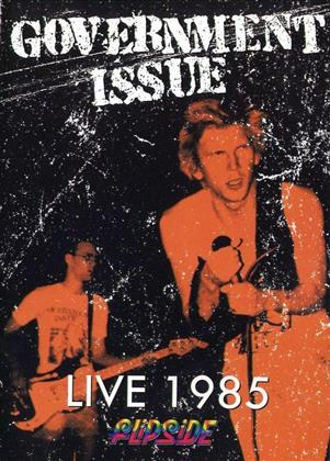 Government Issue - Live 1985 - Flipside