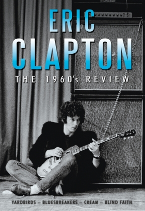 Eric Clapton - The 1960s Review (Inofficial)