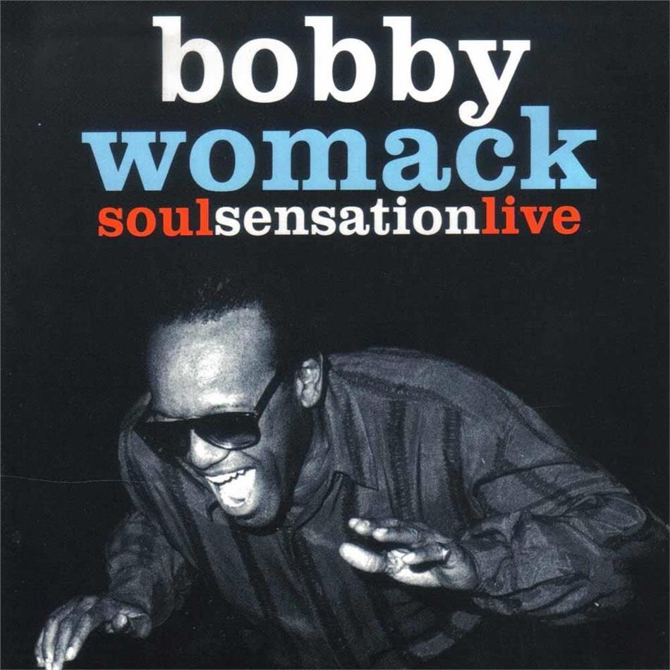 Bobby Womack - Soul Sensation - Live (Inofficial)