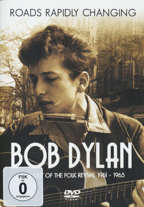 Bob Dylan - Roads Rapidly Changing (Inofficial)
