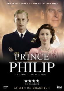Prince Philip - A Plot To Make A King