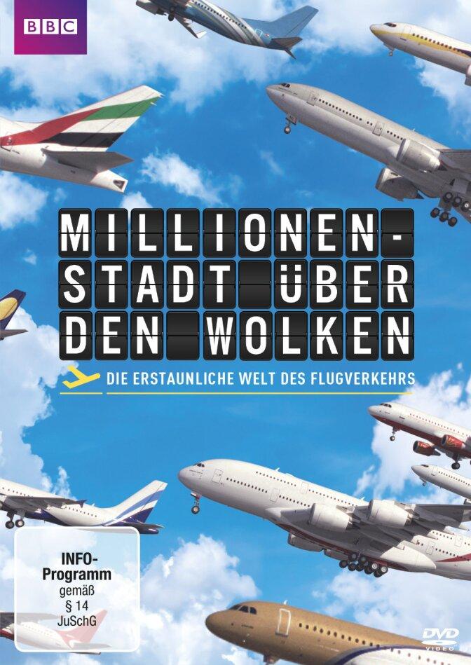 Millionenstadt über den Wolken - Die erstaunliche Welt des Flugverkehrs (BBC)