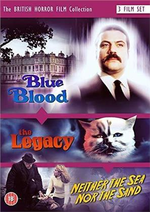 The British Horror Film Collection - Blue Blood (1974) / The Legacy (1978) / Neither the Sea nor the Sand (1972)