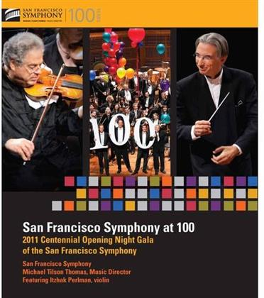 San Francisco Symphony Orchestra, Michael Tilson Thomas & Itzhak Perlman - San Francisco Symphony at 100