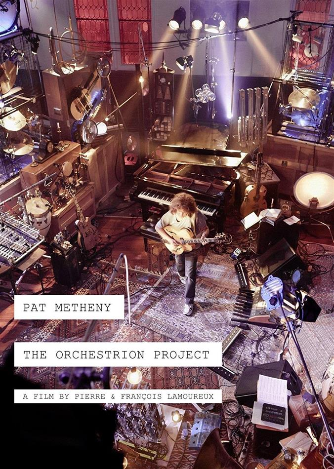 Metheny Pat - The Orchestrion Project (2 DVDs)