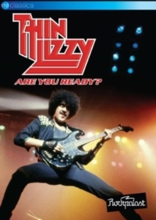 Thin Lizzy - Live at Rockpalast - Are you ready? (EV Classics)